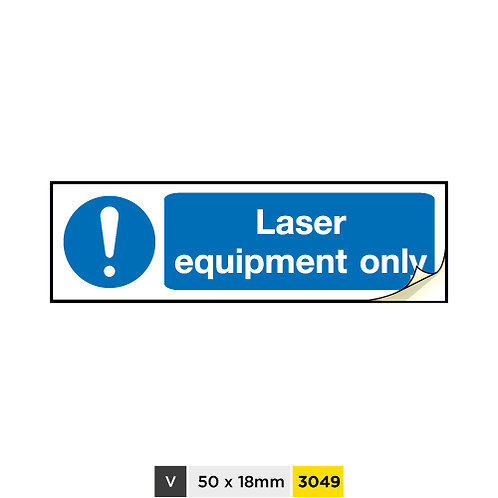 Laser equipment only