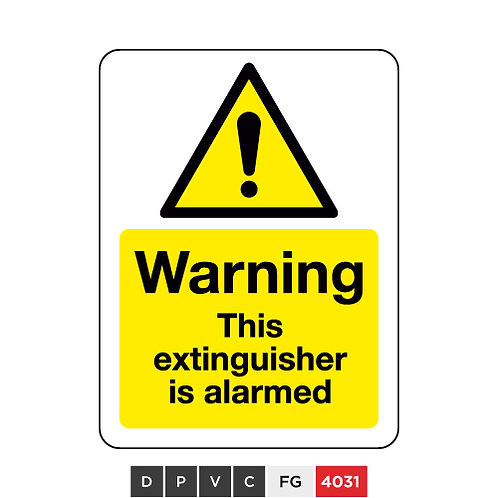 Warning, This extinguisher is alarmed