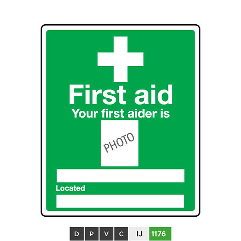 First Aid, Your first aider is (insert text)