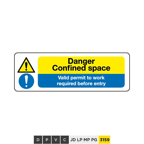 Danger, Confined space, Valid permit to work required before entry