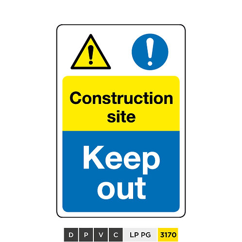 Construction site, Keep out