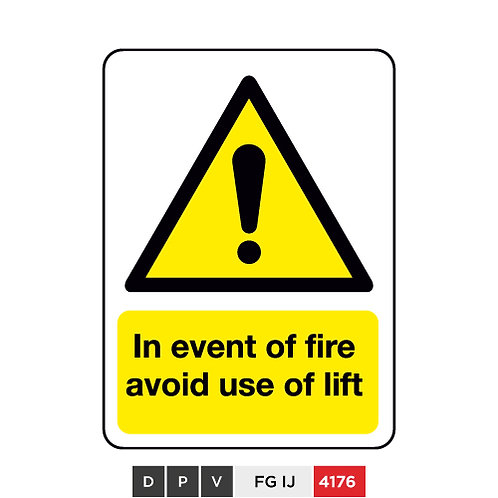 In event of fire, avoid use of lift