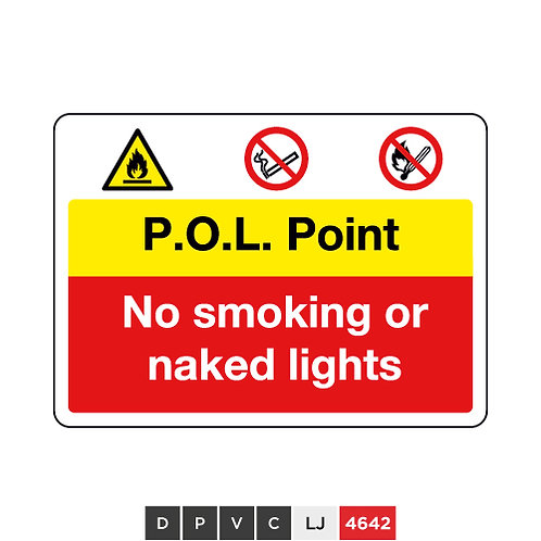 P.O.L Point, No smoking or naked lights