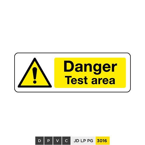Danger, test area