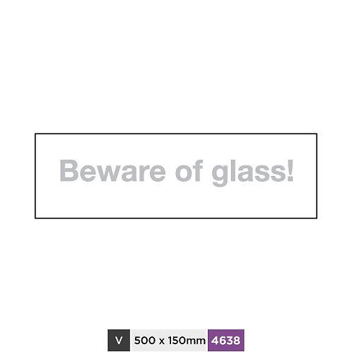 Beware of glass