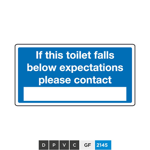 If this toilet falls below expectations please contact (insert text)