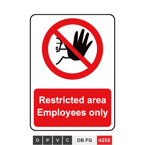 Restricted area, Employees only