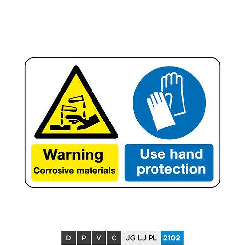 Warning, Corrosive materials, use hand protection