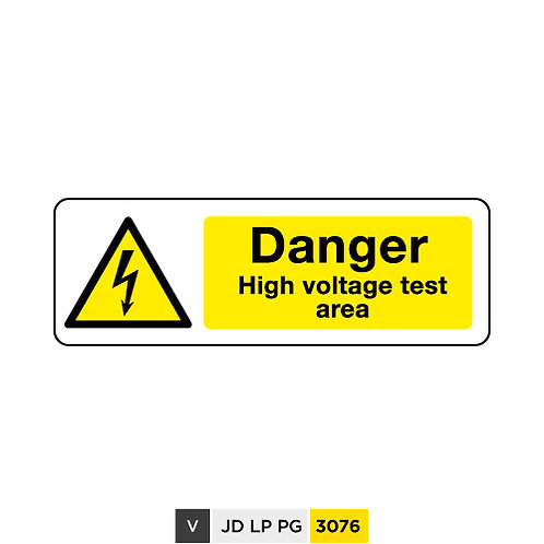 Danger, High voltage test area