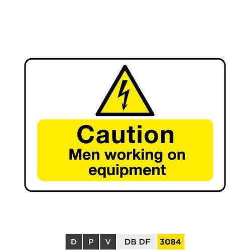 Caution, men working on equipment
