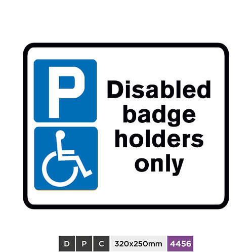 Disabled badge holders only