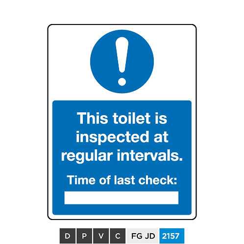 This toilet is inspected at regular intervals. Last checked (insert text)