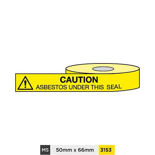 Caution, Asbestos under this seal
