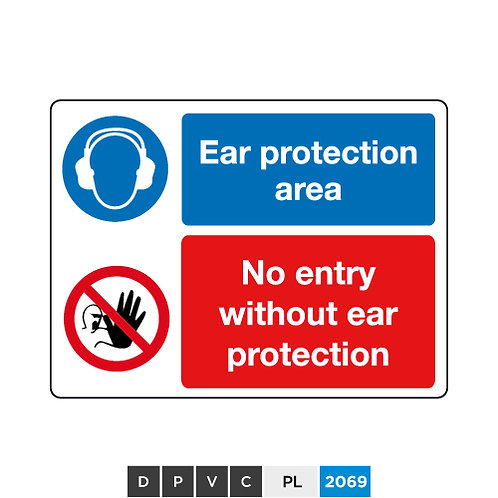 Ear protection area, No entry without ear protection