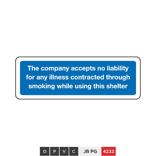 The company accepts no liability for any illness contracted through smoking ...