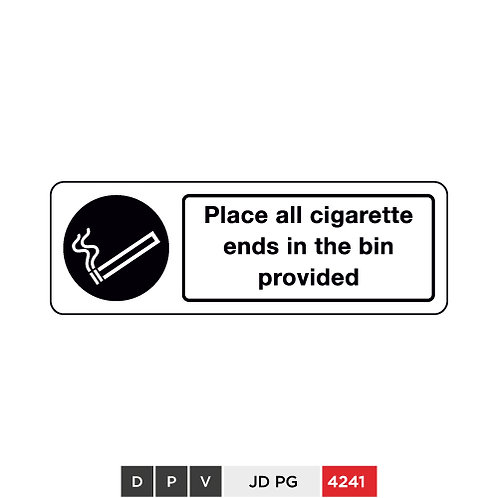 Place all cigarette ends in the bin provided