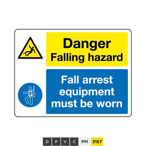 Danger, Falling hazard, Fall arrest equipment must be worn