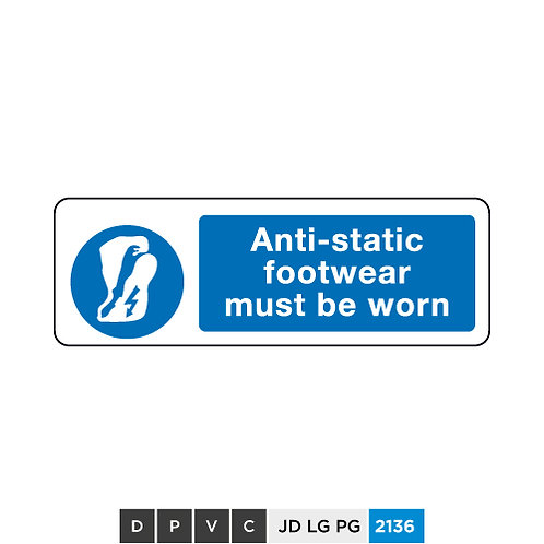 Anti-static footwear must be worn