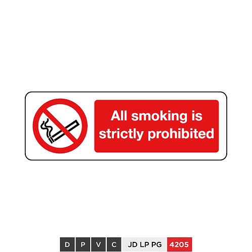 All smoking is strictly prohibited