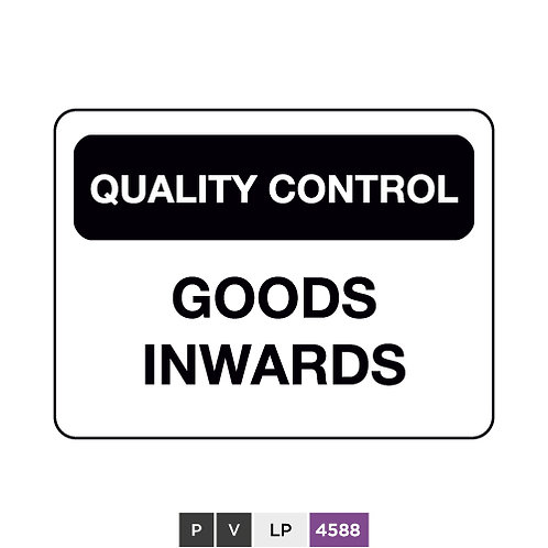 Quality control, Goods inwards