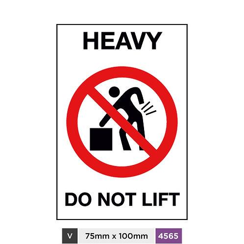 Heavy, Do not lift