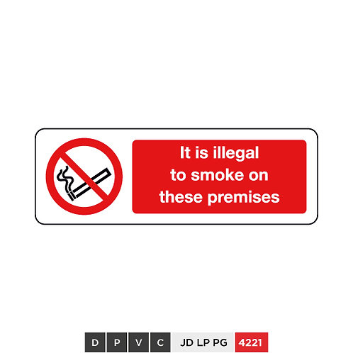It is illegal to smoke on these premises