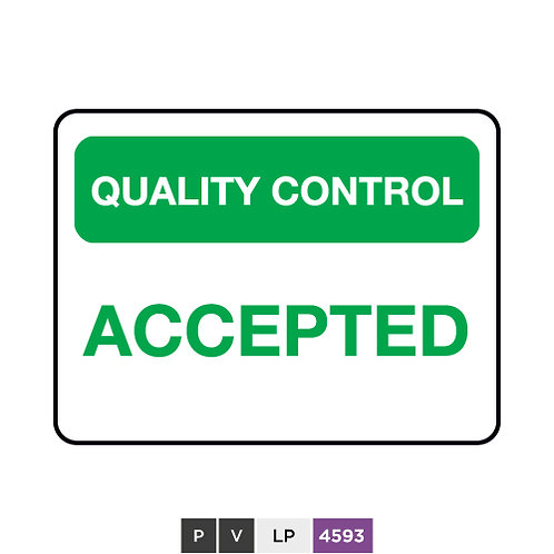 Quality control, Accepted