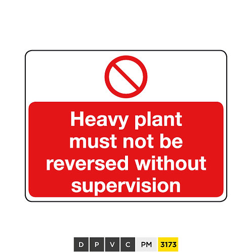 Heavy plant must not be reversed without supervision