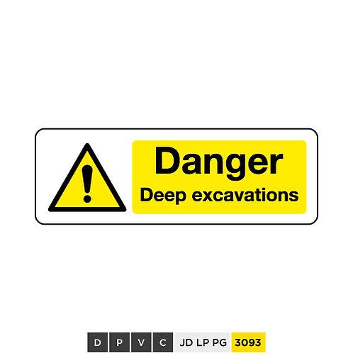 Danger, Deep excavations