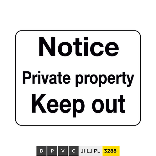 Notice, Private property, Keep out
