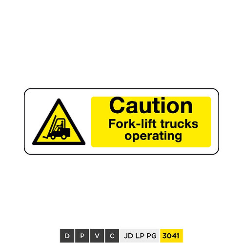 Caution, Fork-lift trucks operating