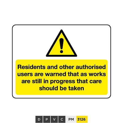 Residents and other authorised users are warned...