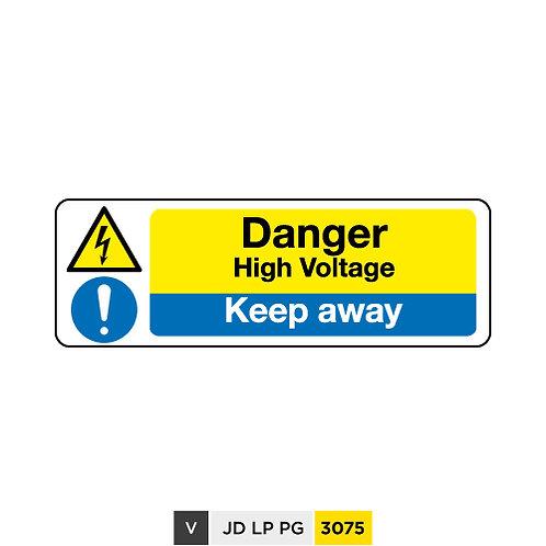 Danger, High Voltage, Keep aways
