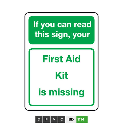 If You Can Read This Sign, Your First Aid Kit is Missing
