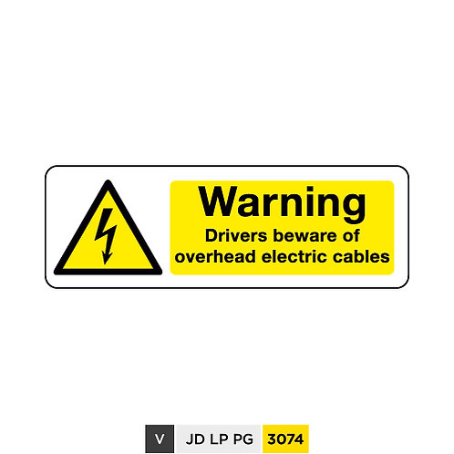 Warning, Drivers beware of overhead electric cabbles
