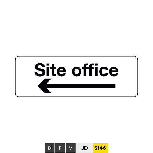 Site office with directional arrow (left)