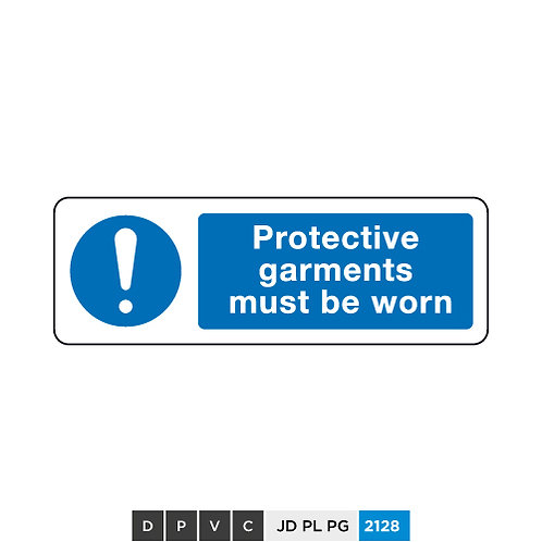 Protective garments must be worn