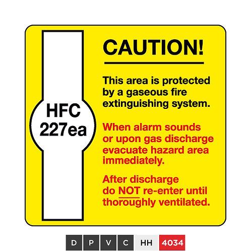 HFC 227ea Caution
