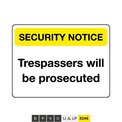 Security Notice, Trespassers will be prosecuted