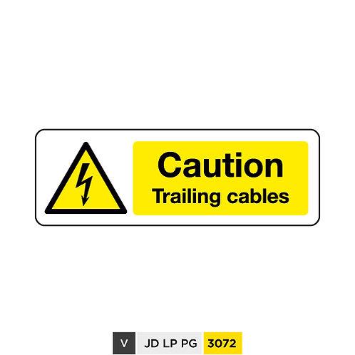 Caution, Trailing cabbles