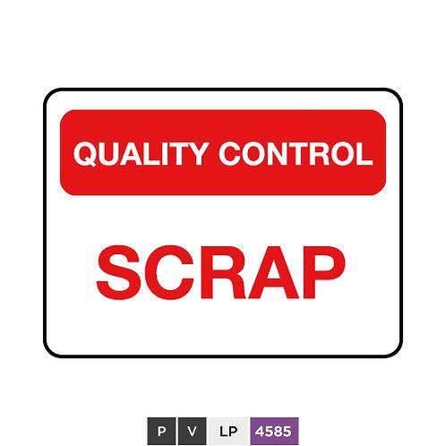 Quality control, Scrap