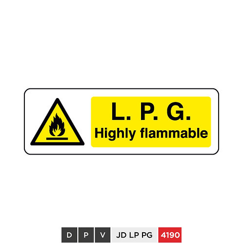 L. P. G. Highly flammable