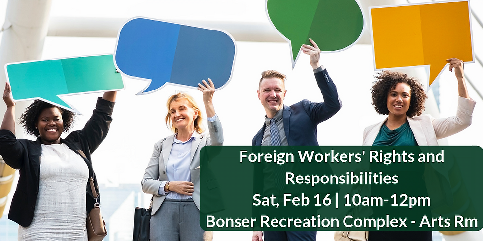 Foreign Workers' Rights and Responsibilities