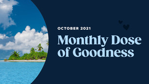 October's Month Dose of Goodness