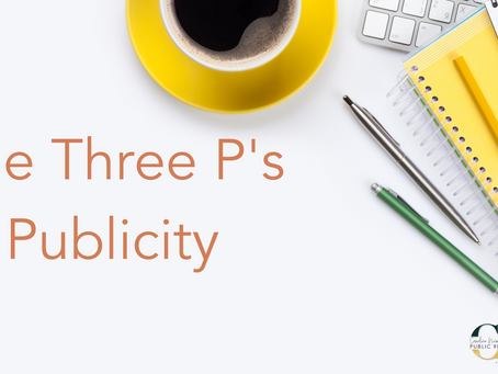 The Three P's of Publicity