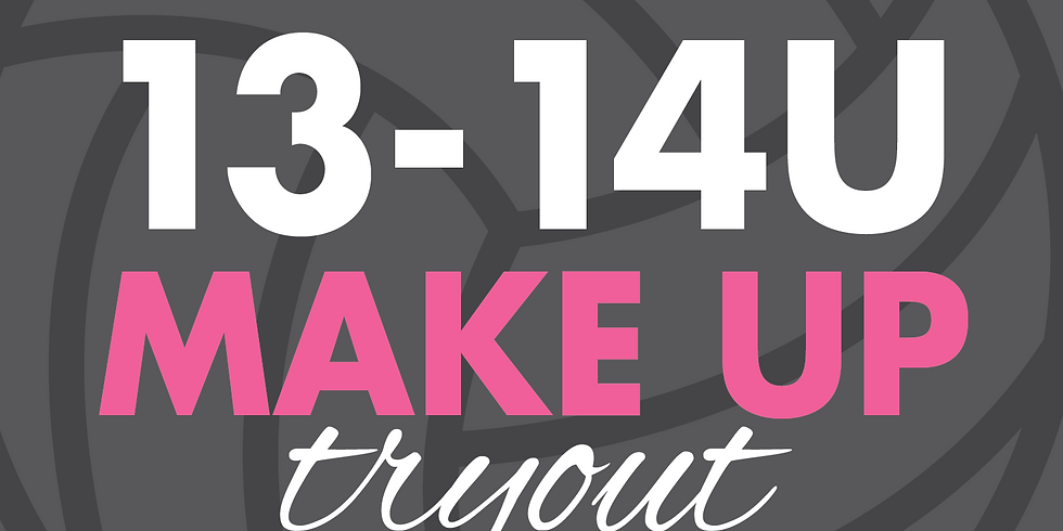 13-14U Make Up Try Outs | September 2