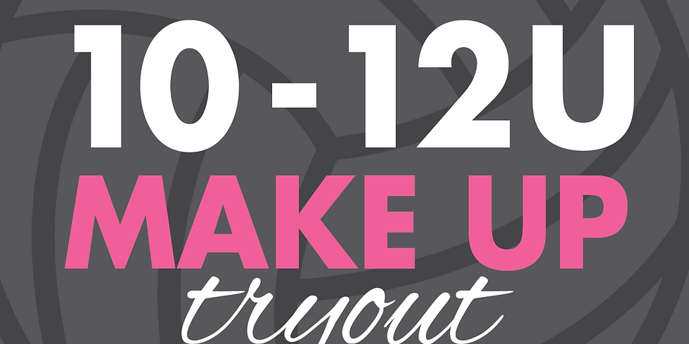 10-12U Make Up Try Outs | September 3