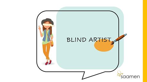 Blind artist