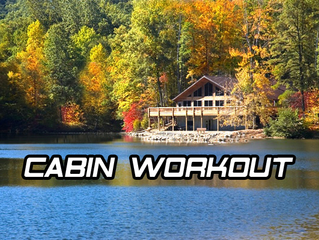 Cabin/Hotel/Home Workout