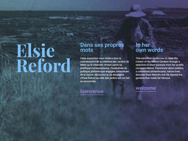 Elsie Reford : Dans ses propres mots